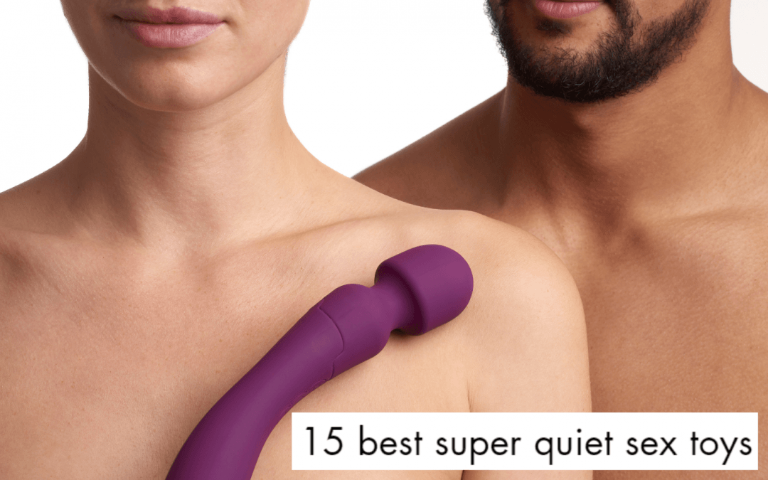 The Best Super Quiet Sex Toys