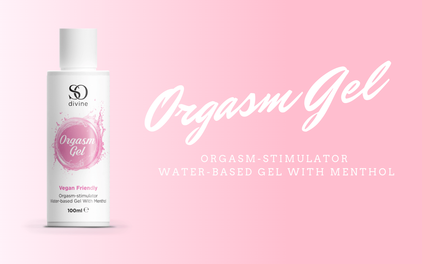 Introducing The So Divine Orgasm Gel
